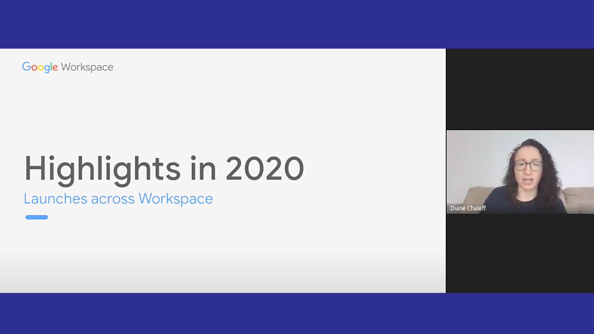 Diana Chaleff speaks with the C2C Community about the Google Workspace feature enhancements in 2020.